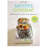 """Produktfoto Titelblatt Buch """"Meeresgemüse - Nährstoffreiche Gerichte aus der Algenküche"""""""
